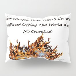 SISTERS KEEPERS Pillow Sham