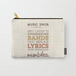 Mumbling Bands — Music Snob Tip #095 Carry-All Pouch