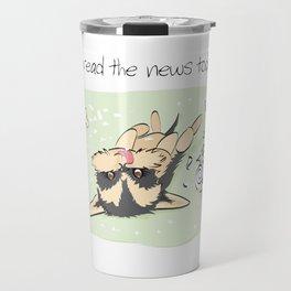 I read the news today Travel Mug