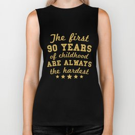 The First 90 Years Of Childhood Funny 90th Birthday Biker Tank