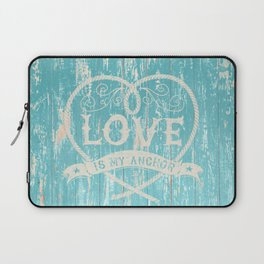 Maritime Design - Love is my anchor on teal grunge wood background Laptop Sleeve
