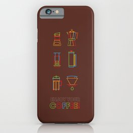 ENJOY YOUR COFFEE iPhone Case
