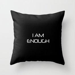 [I AM ENOUGH] Throw Pillow