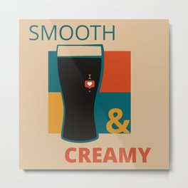 The Weekend Is Here! Have a Pint of Smooth and Creamy Metal Print