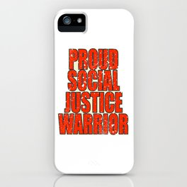 """Unique and catchy tee design with text """"Proud Social Justice"""". Makes a nice gift! iPhone Case"""