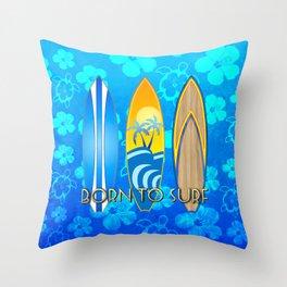 Born To Surf Hawaiian Throw Pillow