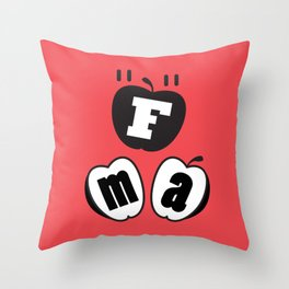 Force Equals Mass x Acceleration | Science | Physics Throw Pillow