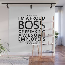 PROUD BOSS Wall Mural