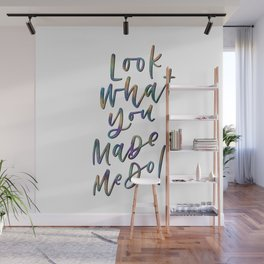 Look What You Made Me Do Wall Mural