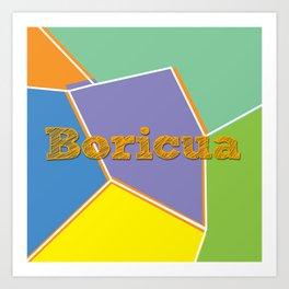 Boricua, Puerto Rico Art Print