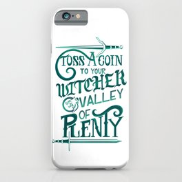 Toss a Coin to Your Witcher iPhone Case