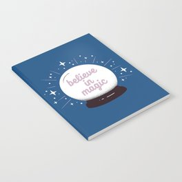 "Crystal ball ""believe in magic"" Notebook"
