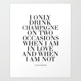 Quote,Inspirational Quote,Motivational Poster,Champagne Sign,Fashion Quote,Fashionista,Office Art Print