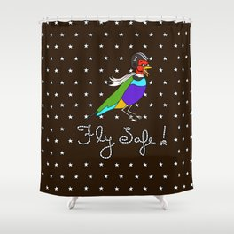 Fly Safe! Shower Curtain