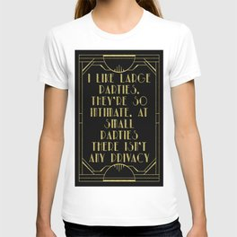 I like large parties - The Great Gatsby T-shirt