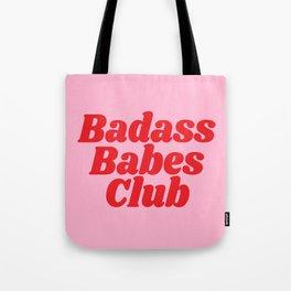 Badass Babes Club Tote Bag