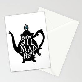 """""""We're all MAD here"""" - Alice in Wonderland - Teapot Stationery Cards"""