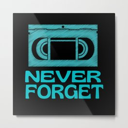 Never Forget VHS video cassette Metal Print