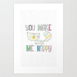 make me happy Art Print