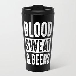 Blood, Sweat & Beers Travel Mug