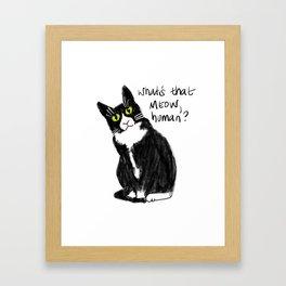 Say That Again? Framed Art Print