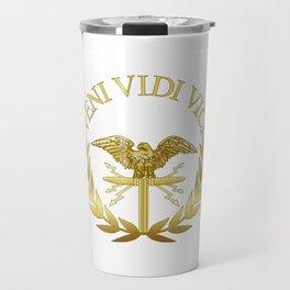 Veni Vidi Vici - I came, I saw, I conquered Travel Mug
