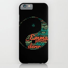 Name gift for Emma qualities Ying and Yang symbol iPhone Case