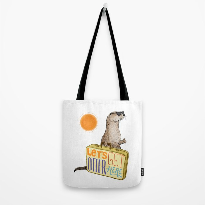 Let's Get Otter Here! Tote Bag