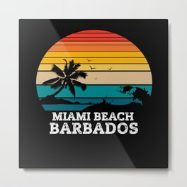 MIAMI BEACH BARBADOS Metal Print