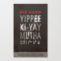 die hard Canvas Prints featuring Die Hard by Cameron Stevens
