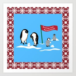 Greetings From Antartica Art Print