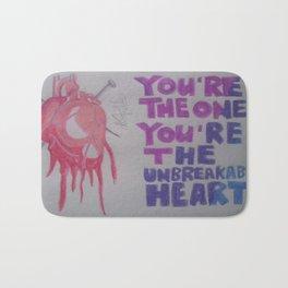 You're The Unbreakable Heart. Bath Mat