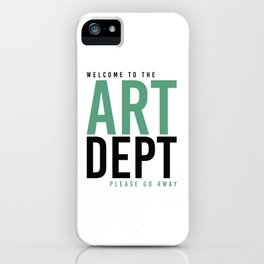ART DEPT GOO 2 GO AWAY iPhone Case