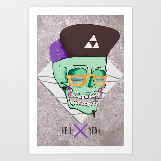 Hell Yeah Skull 3 Art Print