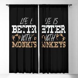 Monkey Saying Monkeys Pun Life Ape Apes Quote Blackout Curtain