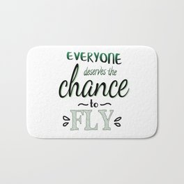 Everyone Deserves The Chance To Fly | Defying Gravity Bath Mat