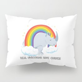 Real Unicorns Have Curves Pillow Sham