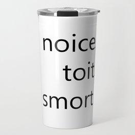 Noice Toit Smort Travel Mug