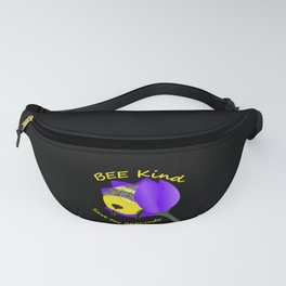 Bee Kind Save Our Behinds Fanny Pack