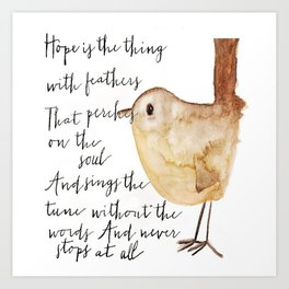 Hope is the Thing Art Print