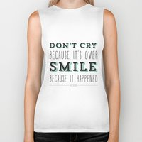 dr seuss Biker Tanks featuring Don't Cry Because It's Over Smile Because It Happened - Dr Seuss Quote by Crafty Lemon