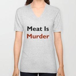 Meat Is Murder Unisex V-Neck