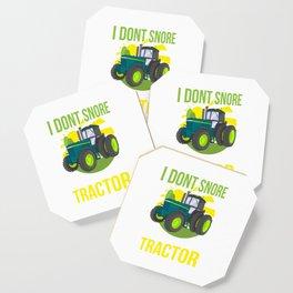 I Don't Snore, I Dream I'm A Tractor Coaster