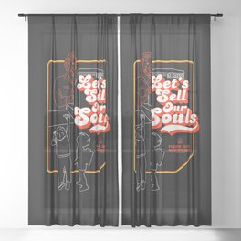 Let's Sell Our Souls / Black Magic / Devil Sheer Curtain