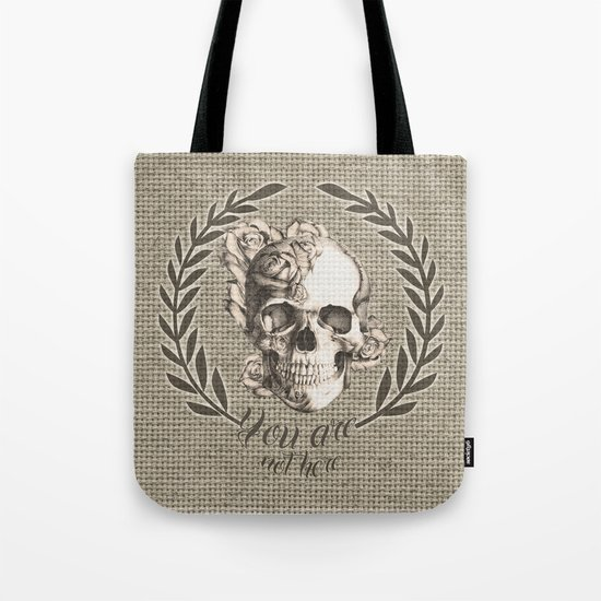 You are not here Tote Bag