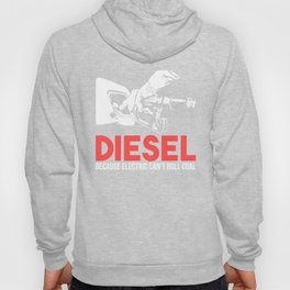 Diesel Because Electric Can't Roll Coal Funny Truck Trucker Mechanics Gift Hoody