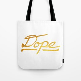 Gold Dope 2 Tote Bag