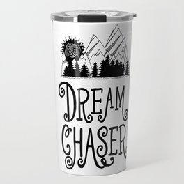 Dream Chaser, Mountain Adventure Travel Mug