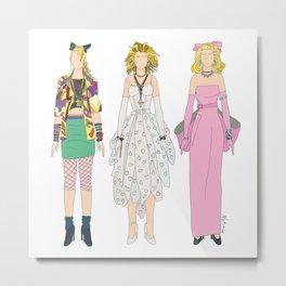 Triple Madge Material Girl Metal Print