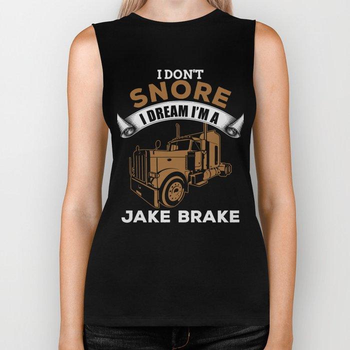 I Don't Snore I Dream I'm A Jake Brake Biker Tank